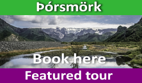 Þórsmörk tour in Iceland - Featured tour Hit Iceland